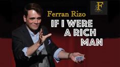 If I were a Rich Man by...