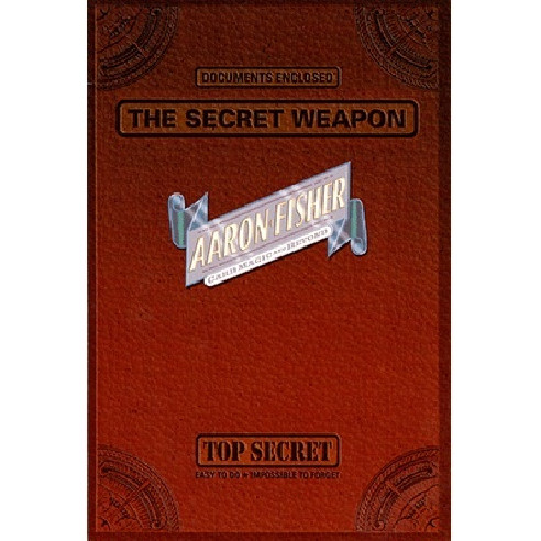 THE SECRET WEAPON - AARON FISHER