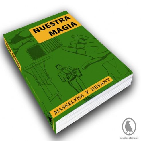 NUESTRA MAGIA - JOHN N. MASKELYNE Y...