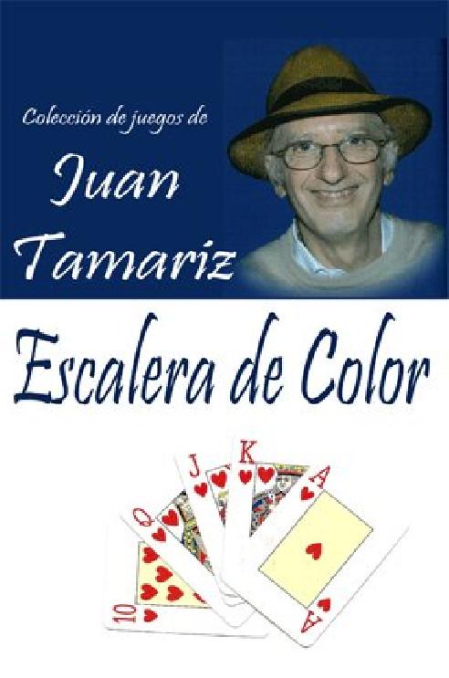 ESCALERA DE COLOR (Juan Tamariz)