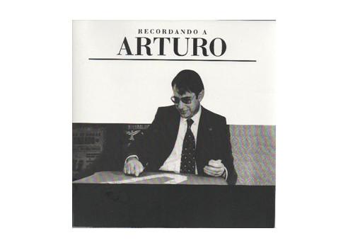 RECORDANDO A ARTURO